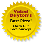 Voted Dayton's Best Pizza!